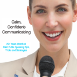 Calm, Confident Communicating